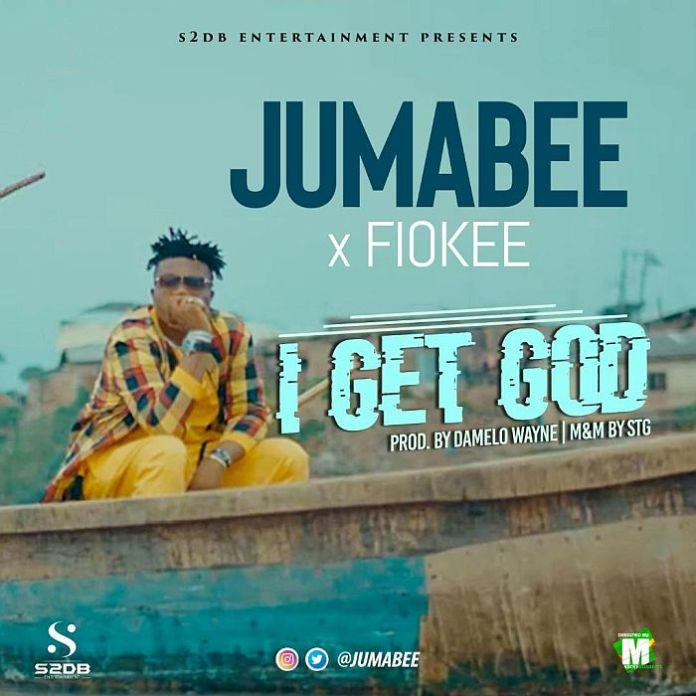DOWNLOAD AUDIO: Jumabee x Fiokee – I Get God