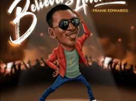 Download Mp3: Frank Edwards – Holy (Believers Anthem)