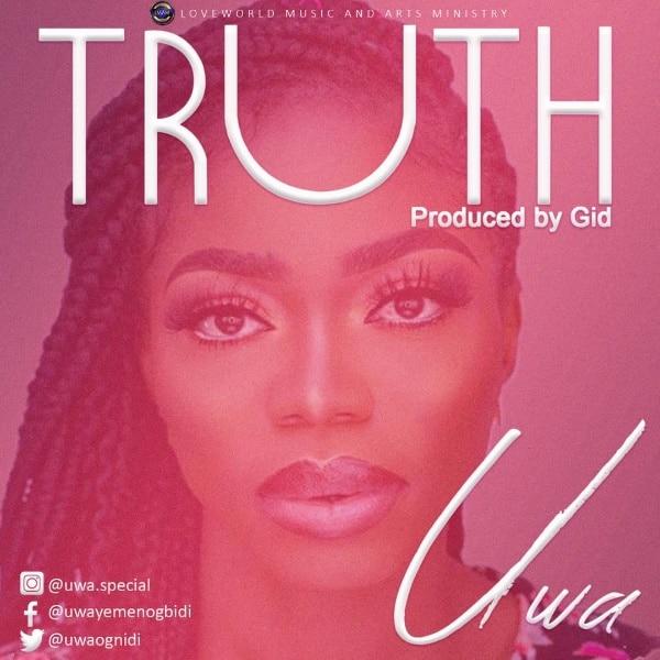 DOWNLOAD MP3: Uwa – The Truth