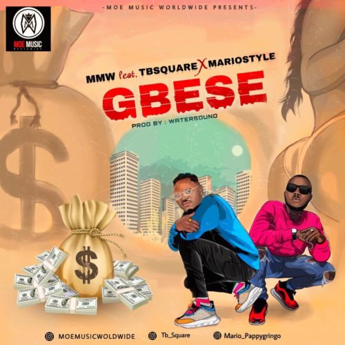 DOWNLOAD MP3: MMW – GBESE ft. TB Square, Mariostyle