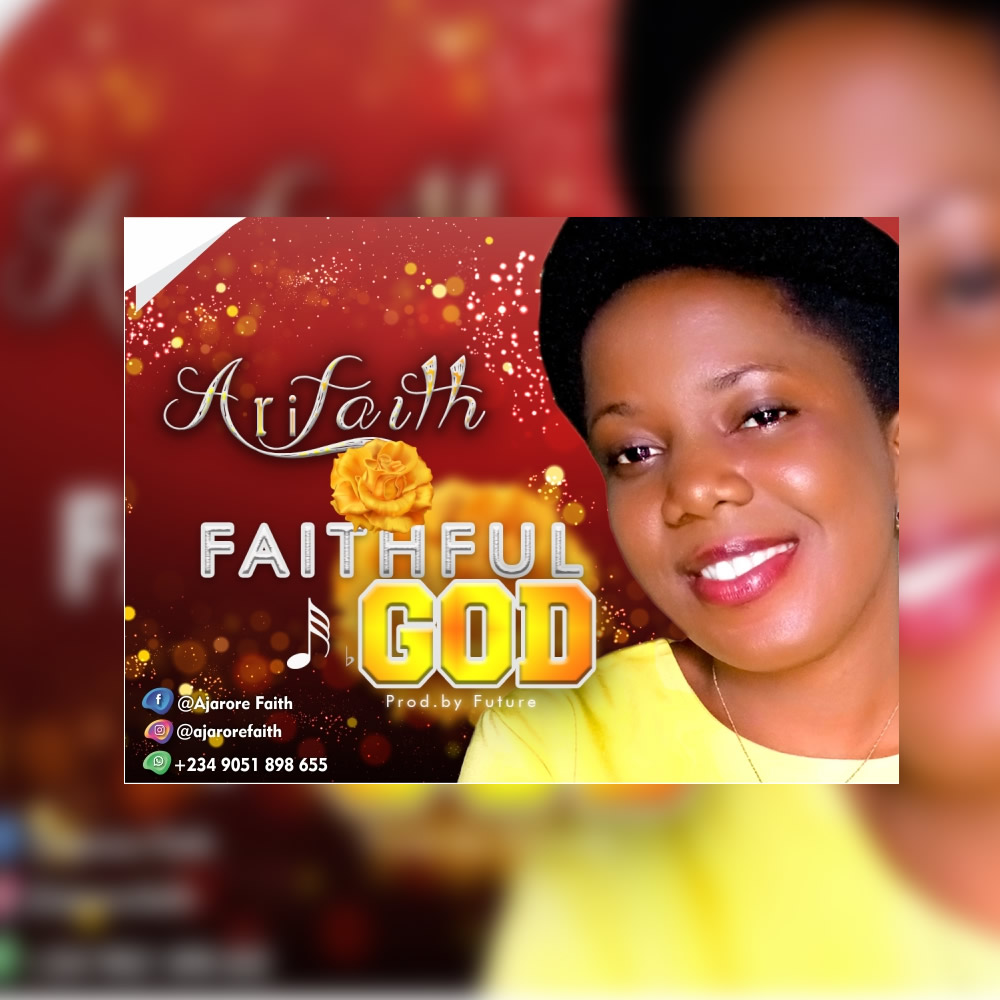 Download Mp3: Faithful God – Arifaith
