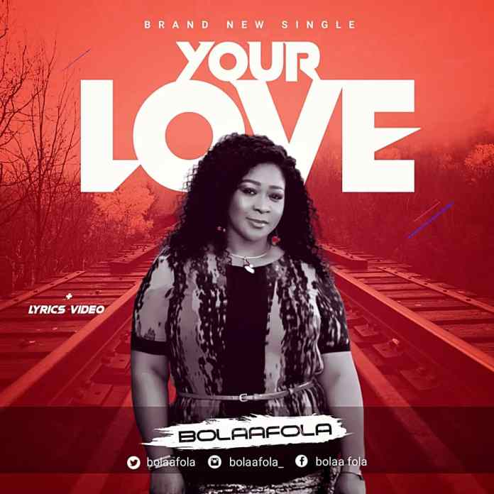 DOWNLOAD MP3: Bolaafola – Your Love