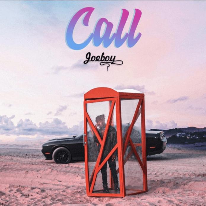 [Lyrics] Joeboy – Call