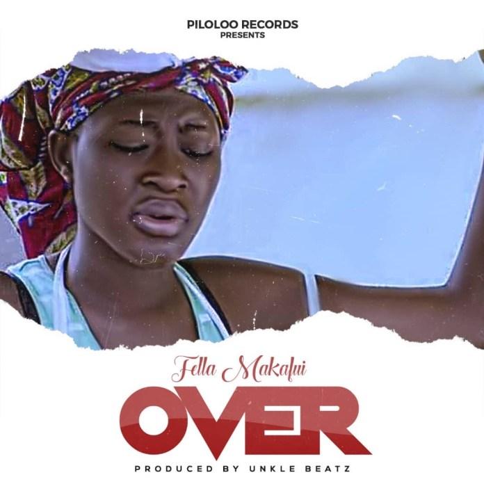 DOWNLOAD MP3: Fella Makafui – Over (Prod by Unklebeatz)