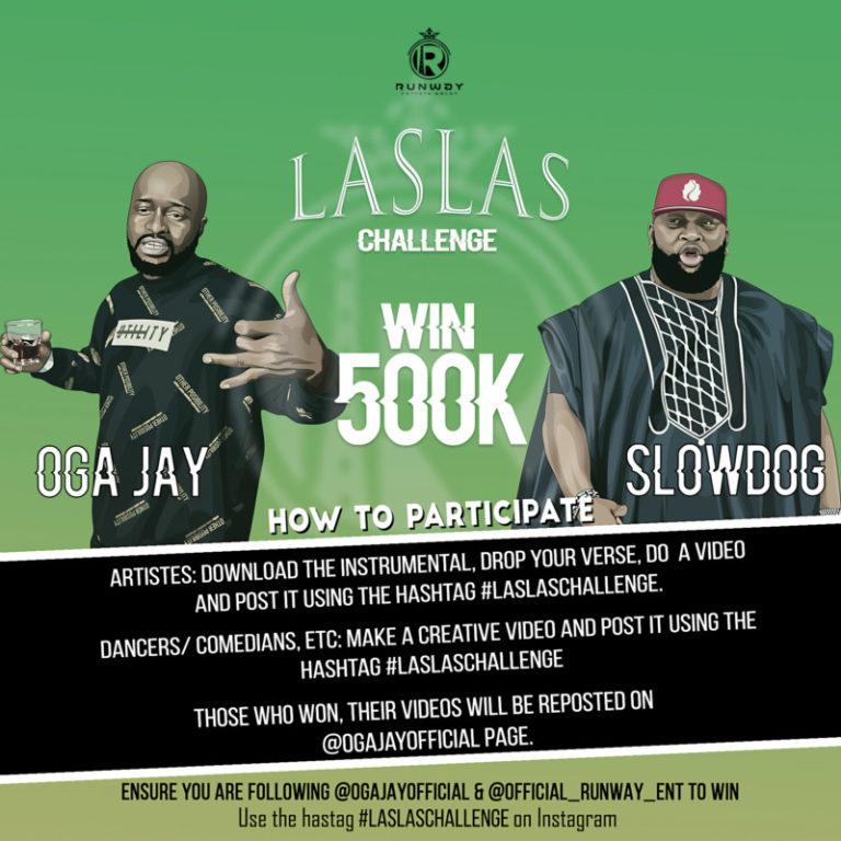DOWNLOAD: Oga Jay ft. Slowdog – Las Las Challenge! Win 500k