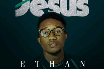 DOWNLOAD MP3: Ethan – Only Jesus