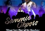 DOWNLOAD MP3: Sammie Okposo – Nigerian Worship Medley