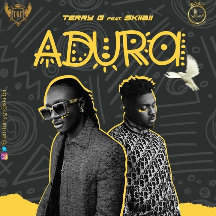 DOWNLOAD MP3: Terry G – Adura ft. Skiibii (Prod. Young John)
