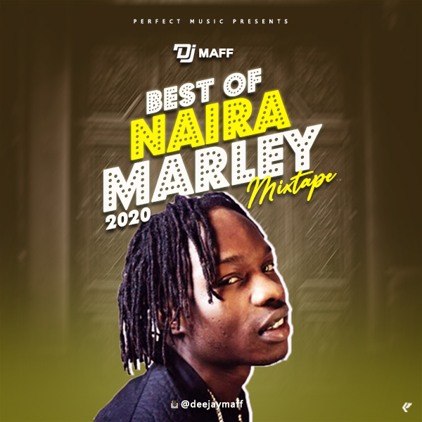 Mixtape: DJ Maff – Best Of Naira Marley 2020 Mixtape