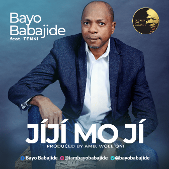 DOWNLOAD MP3: Bayo Babajide Ji ft Tenni – Jiji Mo