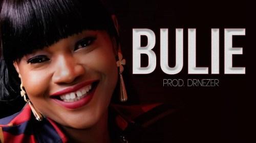 DOWNLOAD MP3: Dezaya – Bulie