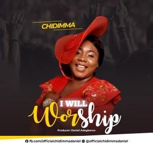 DOWNLOAD MP3: Chidimma – I Will Worship