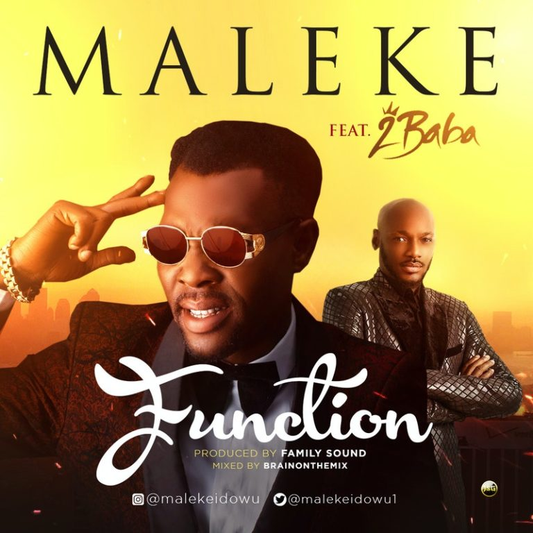 DOWNLOAD MP3: Maleke – Function ft. 2Baba