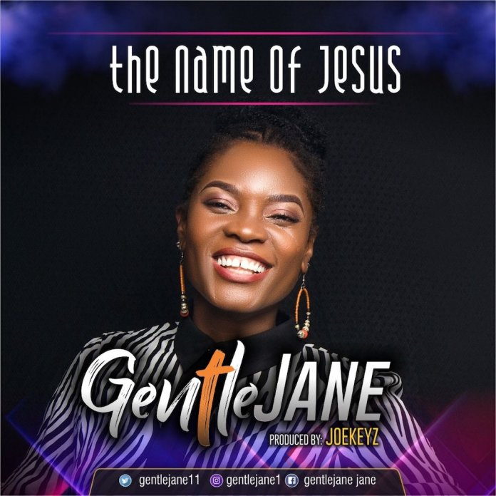 DOWNLOAD MP3: Gentle Jane – The Name of Jesus