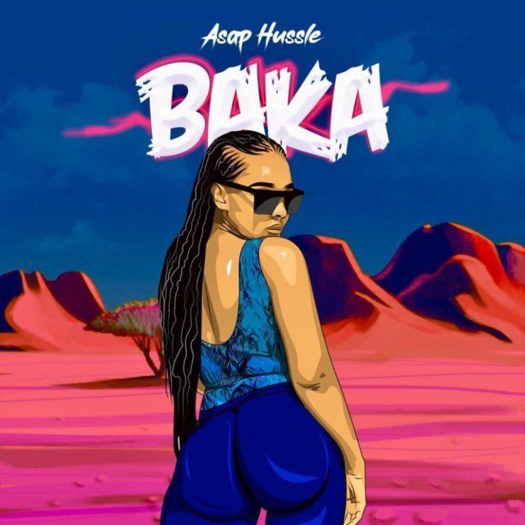 DOWNLOAD MP3: Asap Hussle – Baka