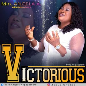 DOWNLOAD MP3: Min. Angela A. Victorious