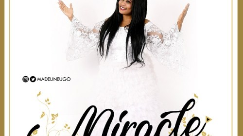 DOWNLOAD MP3: Madeline Ugo – Miracle Worker