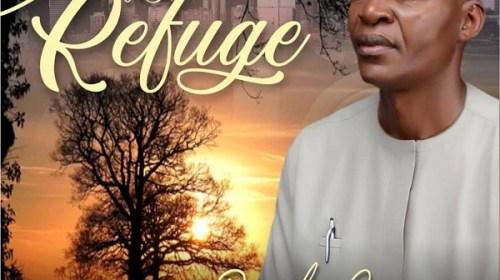 DOWNLOAD MP3: Omale James – My Refuge