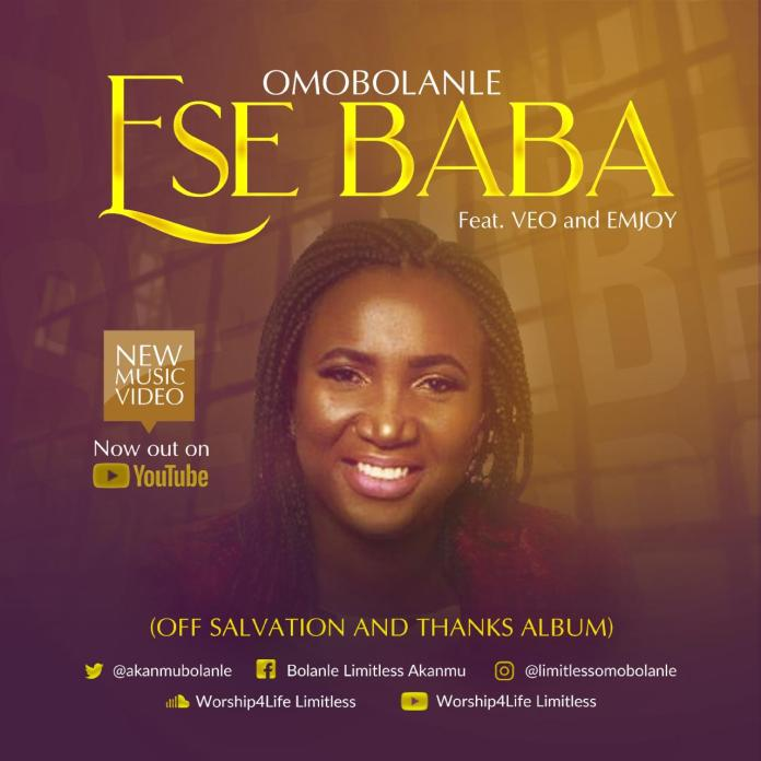 (Video) Omobolanle – Ese Baba (Thank You Father) Ft VEO & Emjoy 1