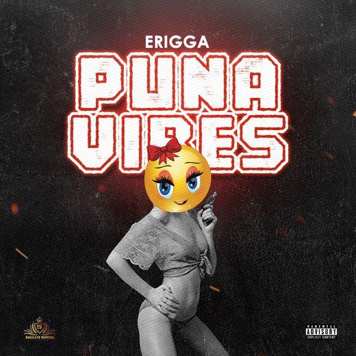 Audio: Erigga – Puna Vibes 1