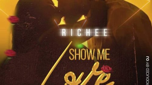 DOWNLOAD MP3: Richee – Show Me Love