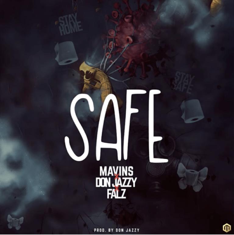 DOWNLOAD MP3: Mavins x Don Jazzy x Falz – Safe
