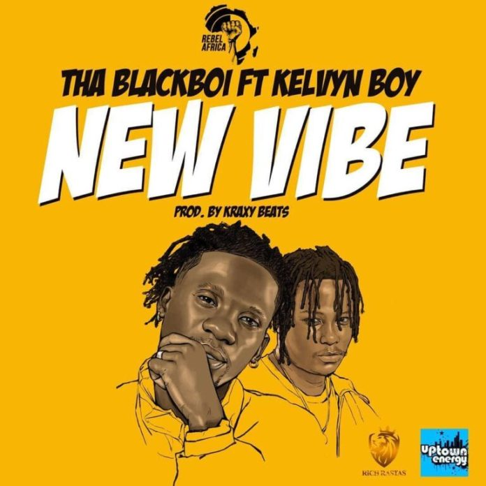 DOWNLOAD MP3: Tha Blackboi  ft. Kelvyn Boy – New Vibe