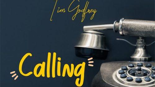 DOWNLOAD MP3: Tim Godfrey – Calling