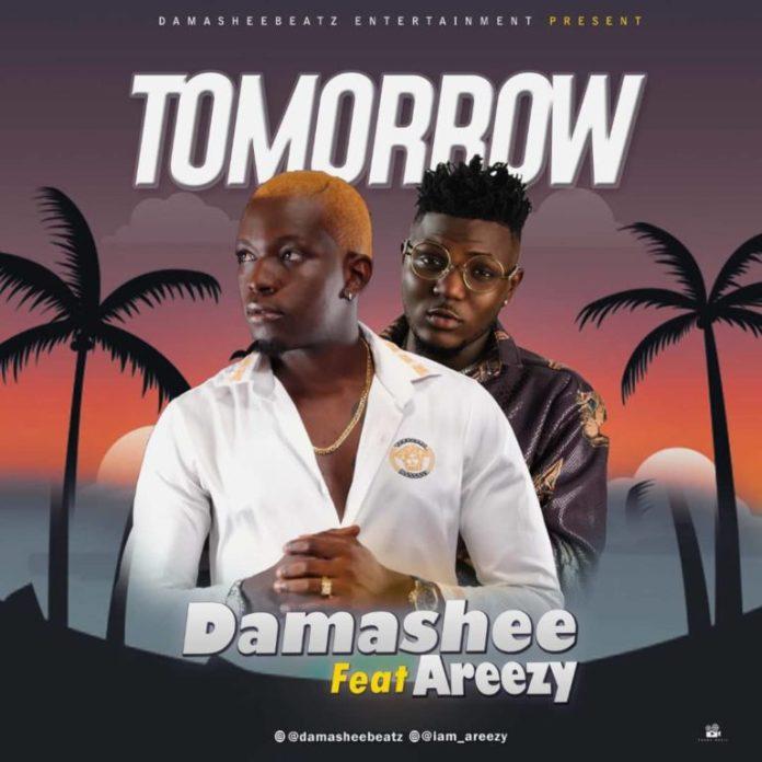 DOWNLOAD MP3: Damasheebeatz – Tomorrow ft. Areezy