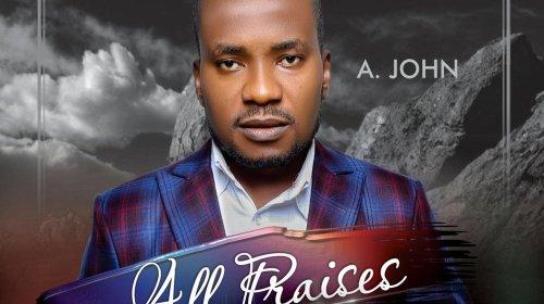 DOWNLOAD MP3: Amos John – All Praises