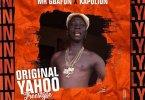 DOWNLOAD MP3: Mr Gbafun Ft. Kapolion – Original Yahoo