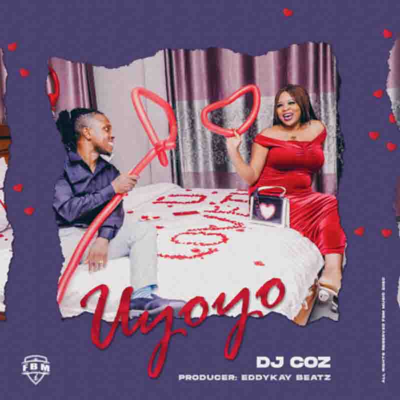 DOWNLOAD MP3: DJ Coz - Uyoyo