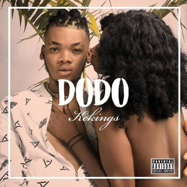 DOWNLOAD MP3: Kckings – Dodo