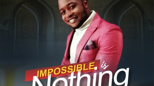 DOWNLOAD MP3: Impossible Is Nothing – Namdy Cee