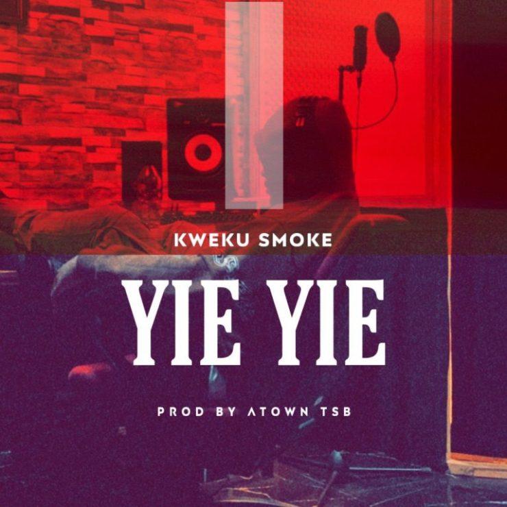 DOWNLOAD MP3: Kweku Smoke – Yie Yie