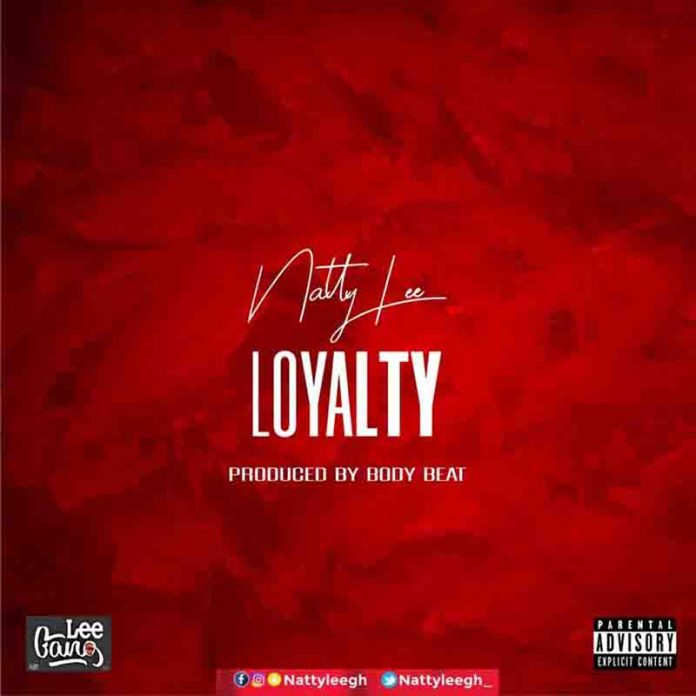 DOWNLOAD MP3: Natty Lee – Loyalty