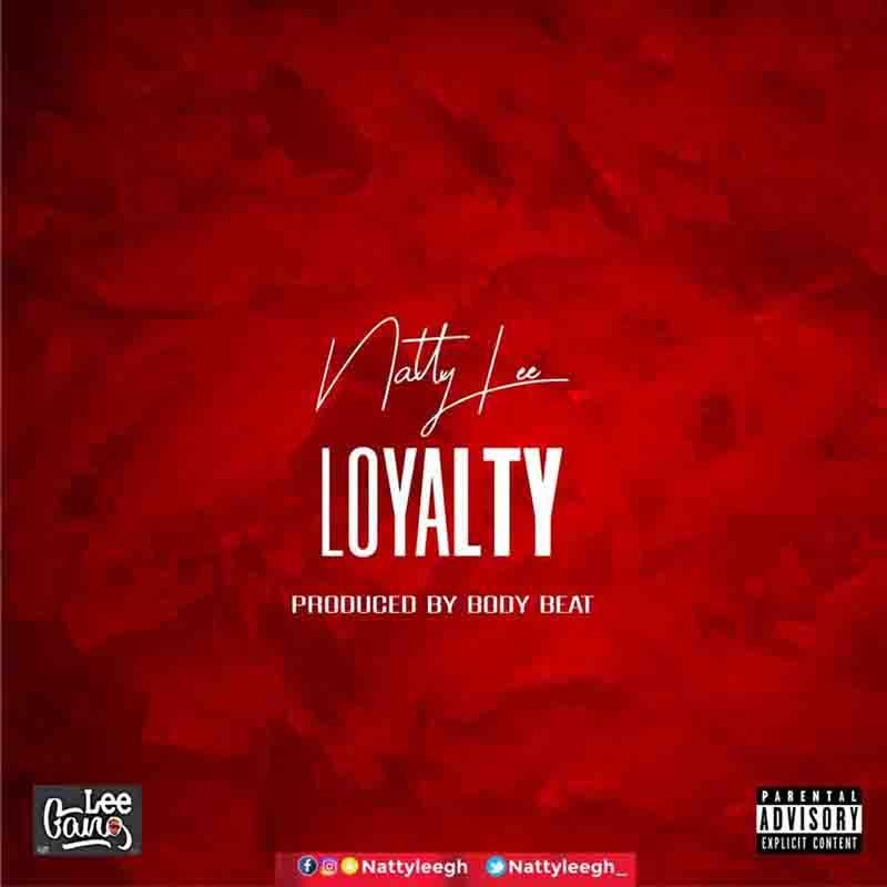 DOWNLOAD MP3: Natty Lee – Loyalty