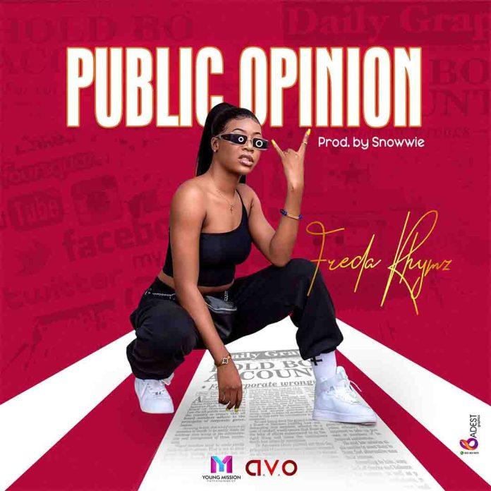DOWNLOAD MP3: Freda Rhymz - Public Opinion