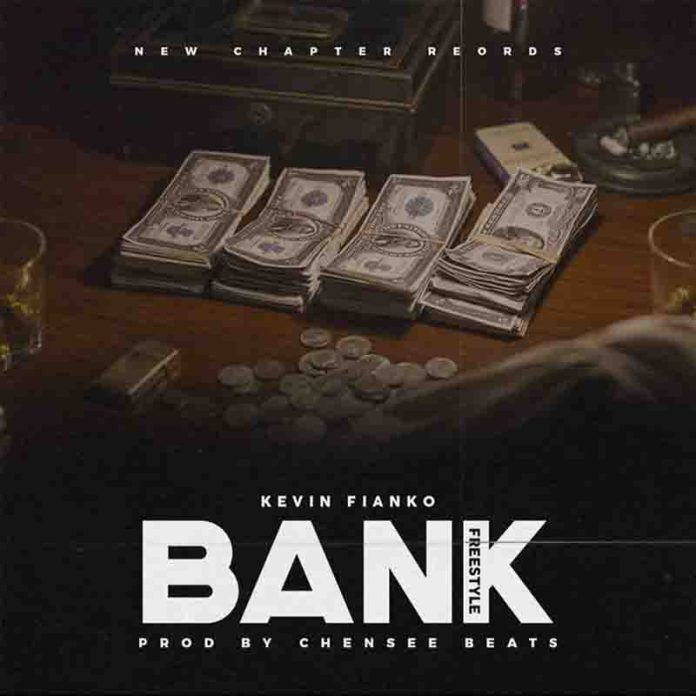 DOWNLOAD MP3: Kevin Fianko - Bank