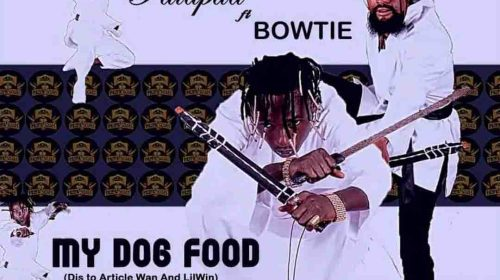 DOWNLOAD MP3: Patapaa – My Dog Food ft. Bowtie (Lil Win & Article Wan Diss)