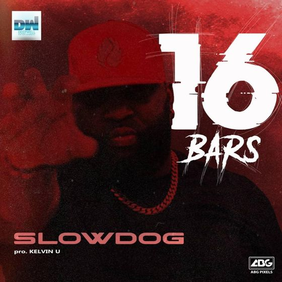 DOWNLOAD MP3: Slowdog – 16 Bars