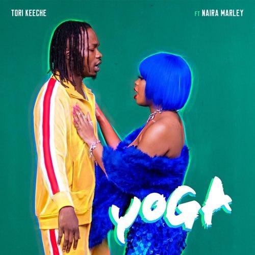 DOWNLOAD MP3: Tori Keeche ft. Naira Marley – Yoga