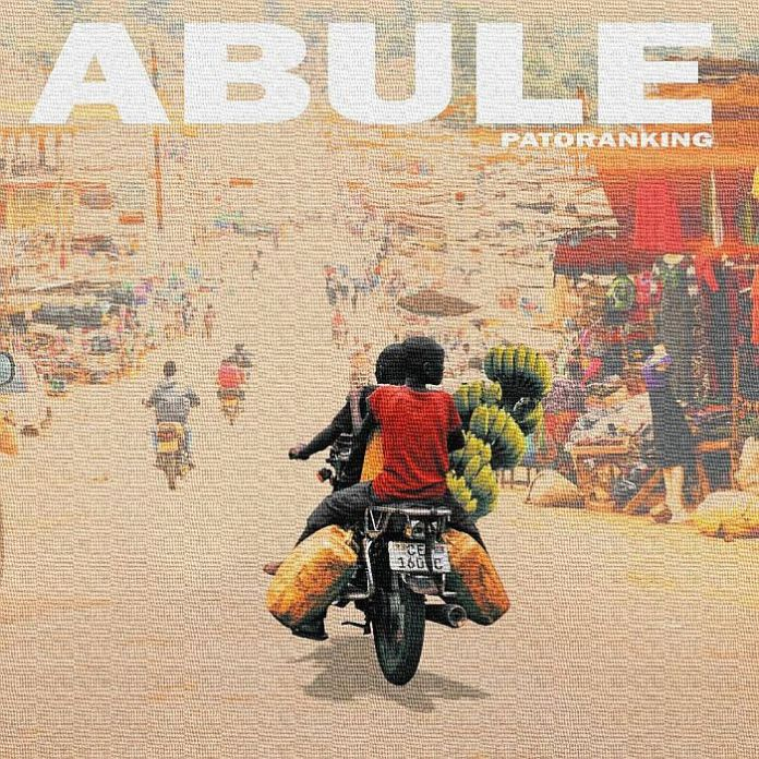 DOWNLOAD MP3: Patoranking – Abule