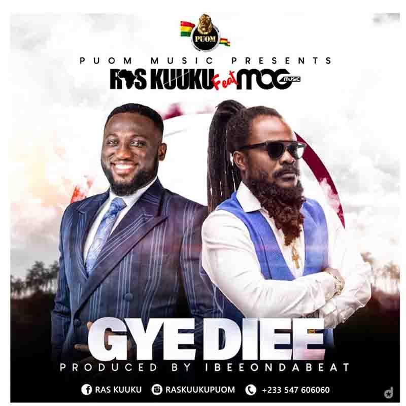 DOWNLOAD MP3: Ras Kuuku – Gye Diee ft. MOGMusic