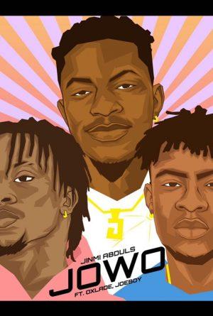 DOWNLOAD MP3: Jinmi Abduls Ft. Oxlade & Joeboy – Jowo