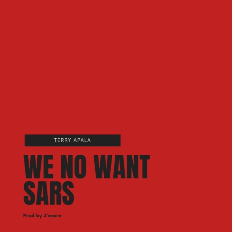 DOWNLOAD MP3: Terry Apala – We No Want Sars