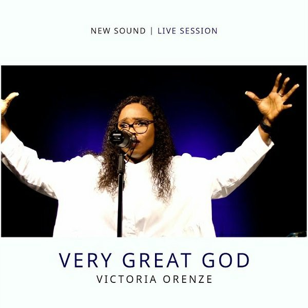 DOWNLOAD MP3: Victoria Orenze – Very Great God 1