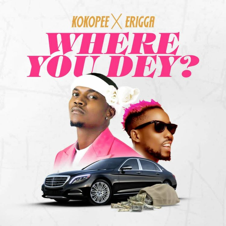 DOWNLOAD MP3: Kokopee ft. Erigga – Where You Dey