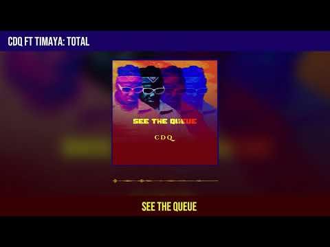DOWNLOAD MP3: CDQ ft. Timaya – Total
