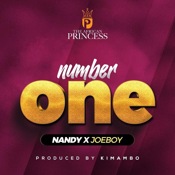 DOWNLOAD MP3: Nandy – Number One Ft. Joeboy